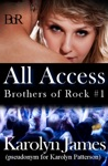 All Access Chasing Cross Book One A Brothers Of Rock Novel