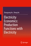 Electricity Economics Production Functions With Electricity
