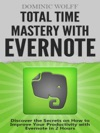 Total Time Mastery With Evernote