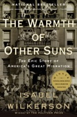 The Warmth of Other Suns - Isabel Wilkerson Cover Art