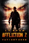 Affliction Z Patient Zero Post Apocalyptic Zombie Thriller