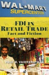 FDI In Retail Trade  Fact And Fiction Extracted From India Uninc
