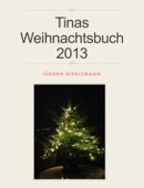 Tinas Weihnachtsbuch 2013