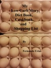 My Low Carb Story Diet Book Cookbook And Shopping List