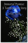 Immortal Promise A Vampire Love Story