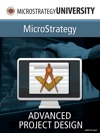 Advanced Project Design For MicroStrategy Architect