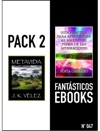 PACK 2 FANTSTICOS EBOOKS N 047