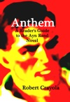 Anthem A Readers Guide To The Ayn Rand Novel