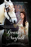 A Death In Norfolk Captain Lacey Regency Mysteries 7