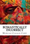 Romantically Incorrect
