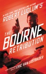 Robert Ludlums TM The Bourne Retribution