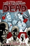 The Walking Dead Vol 1 Days Gone Bye