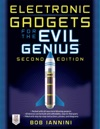 Electronic Gadgets For The Evil Genius 2E  35 New Do-It-Yourself Projects