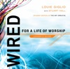 Wired For A Life Of Worship Leaders Guide