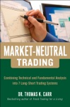 Market-Neutral Trading  Combining Technical And Fundamental Analysis Into 7 Long-Short Trading Systems