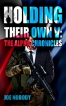 Holding Their Own V The Alpha Chronicles