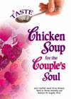 A Taste Of Chicken Soup For The Couples Soul