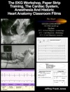 The EKG  ECG Electrocardiogram Workshop Paper Strip Training The Cardiac System  Anesthesia And Historic Heart Anatomy Classroom Films