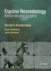 Equine Neonatal Medicine And Surgery