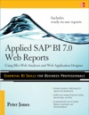 Applied SAP BI 70 Web Reports Using BEx Web Analyzer And Web Application Designer