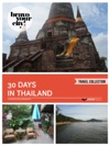 30 Days In Thailand