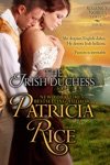 The Irish Duchess Regency Nobles Series Book 4