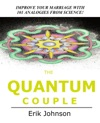 The Quantum Couple Improve Your Marriage With 101 Analogies From Science