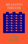 Belyayevo Forever