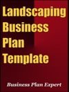Landscaping Business Plan Template Including 6 Special Bonuses