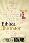 The Biblical Illustrator - Vol 45 - Pastoral Commentary On Romans