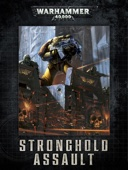 Warhammer 40,000: Stronghold Assault (eBook Edition)