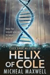 Helix Of Cole Cole Sage Mystery 3