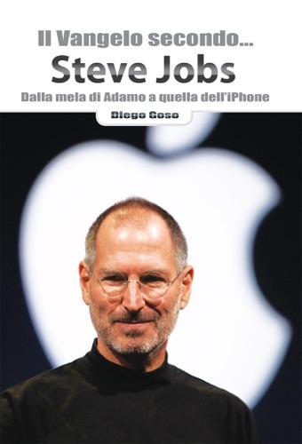 Il Vangelo secondo Steve Jobs