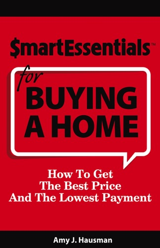 Smart Essentials For Buying A Home