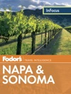 Fodors In Focus Napa  Sonoma