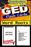 GED Test Prep Word Roots Review--Exambusters Flash Cards--Workbook 10 Of 13