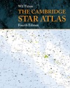 The Cambridge Star Atlas Fourth Edition