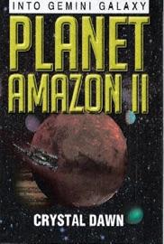 PLANET AMAZON II INTO GEMINI GALAXY