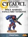 How To Paint Citadel Miniatures Vanguard Veterans