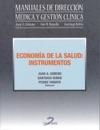 ECONOMA DE LA SALUD INSTRUMENTOS Manuales De Direccin Mdica Y Gestin Clnica