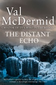 Val McDermid - The Distant Echo (Detective Karen Pirie, Book 1) artwork