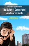 The No-Bullsht Career  Job Search Guide