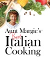 Aunt Margies Best Italian Cooking