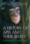 A History Of Apes And Their Beliefs