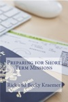 Preparing For Short Term Missions