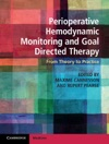 Perioperative Hemodynamic Monitoring And Goal Directed Therapy