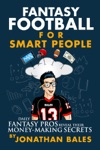 Fantasy Football For Smart People Daily Fantasy Pros Reveal Their Money-Making Secrets