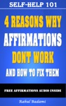 Self-Help 101 4 Reasons Why Affirmations Dont Work And How To Fix Them