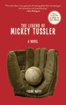 The Legend Of Mickey Tussler