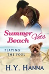 Summer Beach Vets Playing The Fool
